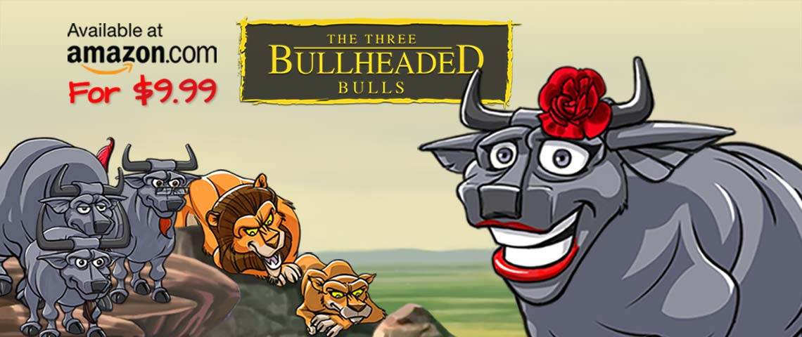The Threee Bull Headed Bulls Childrens tale based on old African fables